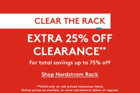 c7d841c9160f2 Save An Extra 25% Off Clearance For a Total Of Up To 75% Off at The NordstromRack  Clear The Rack Sale!